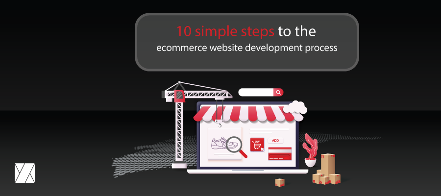 10 simple steps to the eCommerce website development process